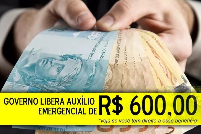 Veja quem tem direito de  600 reais  a 1200 reais de auxílio coronavírus